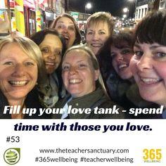 #53/365 #365wellbeing #TopTips #TakeTheOxygenFirst #TeacherWellbeing #TheTeacherSanctuary #EveryTeacherMatters #KathrynLovewell #SupportiveStructures #LoveTank #HangingWithTheGang #Friends #Friendship #TimeOut #Happiness