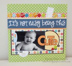 not easy being this CUTE scrapbook layout idea - paper is similar to MME lime twist Baby Boy Scrapbook, Bridal Shower Scrapbook, Paper Bag Scrapbook, Baby Scrapbook Pages, Scrapbook Titles, Birthday Scrapbook, Scrapbook Sketches, Scrapbook Page Layouts, Scrapbook Cards