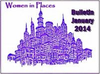 Women in Places The monthly bulletin is prepared by the writers of Women in Places. Subjects of the bulletin are chosen by vote with the goal of sharing important political, cultural, and social issues from around the world through the perspective of Women in Places.