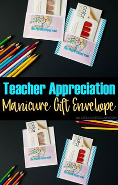 simple teacher appreciation gift idea use printable manicure gift envelopes and place color street nails