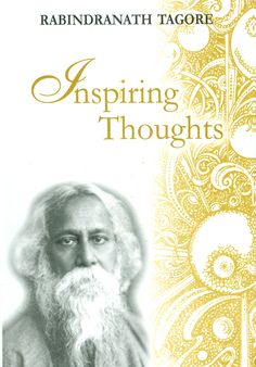 The selected quotes included in this book reveal Tagore's wisdom, deep insight and sensitivity towards people and the world around him.