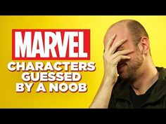 Can a Comic Book Noob Guess These Marvel Characters? - YouTube