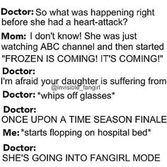 """This was me except instead of frozen is coming I was like """"MY OTP IS CANON!"""""""