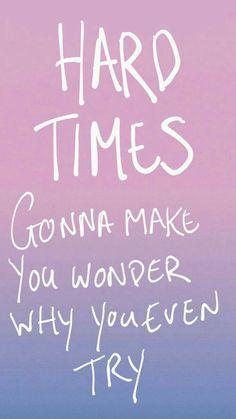 """Hard Times"" by Paramore. Paramore Quotes, Paramore Lyrics, Love Songs Lyrics, Lyric Quotes, Music Lyrics, Life Quotes, Pop Punk, Hard Times Paramore, Love Yourself Lyrics"