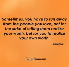...realize your own worth.