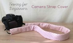 Sewing Tutorial for Beginners - Camera Strap Cover. Follow this simple step-by-step tutorial to make a stylish and comfortable cover for your camera strap. Nikon Camera Tips, Camera Hacks, Nikon Dslr, Film Camera, Camera Gear, Canon Cameras, Canon Lens, Camera Strap Cover, Camera Straps