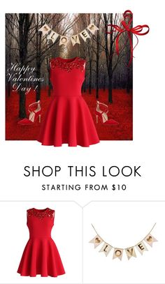 """Happy Valentine's day!"" by krgood7 ❤ liked on Polyvore featuring Chicwish"