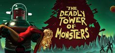 The Deadly Tower of Monsters on Steam: http://store.steampowered.com/app/353700/  Fire up your ray guns, crystal swords, and laser whips, and get ready for thrills and chills! With three incredible movie stars playing out decidedly B-level sci-fi exploits
