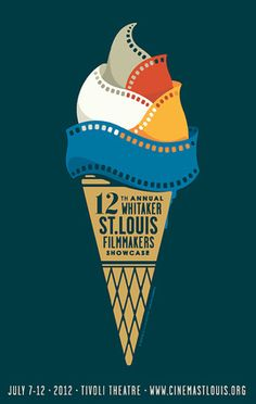 Whitaker St. Louis Film Showcase.  I thought this design was very creative. The film being shaped into ice cream was clever and the writing on the cone was in an appropriate font and easy to read. I liked how the info at the bottom was justified because it kept the poster balanced. I think making the symbol a ice cream cone was original rather than doing like a camera or film strip by itself.