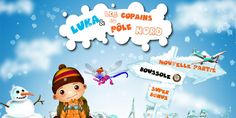 Application découverte iPad : Luka et les copains du Pôle Nord. Pour les 4 - 9 ans. App-Enfant.fr Après Luka et les copains du Brésil, WebdoKid nous emmène maintenant au Pôle Nord. Alors accrochez-vos ceintures… Direction le Groënland !