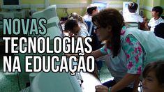 Como usar as Novas Tecnologias na Educação: sala de aula deve ser ambien...