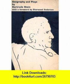 Geography  Plays Gertrude Stein ,   ,  , ASIN: B001KJAD6G , tutorials , pdf , ebook , torrent , downloads , rapidshare , filesonic , hotfile , megaupload , fileserve