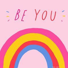 ✨ Be You ✨ (Because you're awesome)