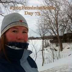 Yes, another snow-filled #365FeministSelfie ... It's been 2 weeks since I walked by here. This morning it dawned on me that although my selfies may not be as interesting as my partner @marisa_onlineempowerment (she has a baby after all - you should check her Instagram feed <3), they reflect my life and damn it, I've got a pretty good life! :) Feeling grateful. Day 73 Life Is Good, My Life, Walking By, Having A Baby, Pretty Good, Instagram Feed, Selfies, Grateful, Snow