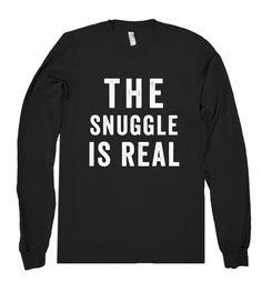 the snuggle is real shirt – Shirtoopia