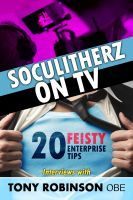 Soculitherz on TV - 20 Feisty Enterprise Tips, a ebook by Tony Robinson OBE at Smashwords Tv 20, Be Your Own Boss, The Twenties, Funny, Tips, Books, Free, Libros, Book