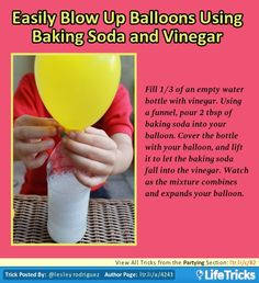 Partying - Easily Blow Up Balloons Using Baking Soda and Vinegar