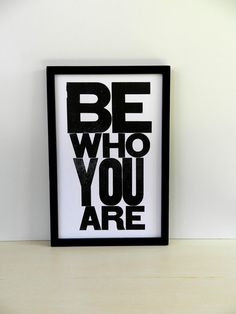 Black and White Typography Poster, Be Who You Are Letterpress Print 11x17. $20.00, via Etsy.