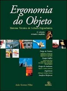 Ergonomia do Objeto - Sistema Técnico de Leitura Ergonômica - 2ª Ed.