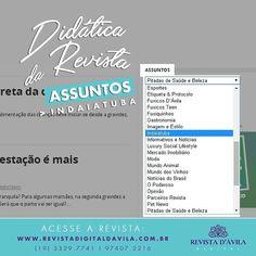 """Esteja sempre informado sobre tudo que rola em nossa cidade! Acesse a Revista D'Ávila e na lista de assuntos procure por """"Indaiatuba"""" e acompanhe todas as notícias."""