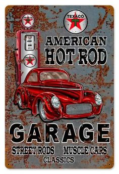 Vintage and Retro Tin Signs - JackandFriends.com - Vintage Hot Rod Texaco Gas Metal Sign 12 x 18 Inches, $24.98 (http://www.jackandfriends.com/vintage-hot-rod-texaco-gas-metal-sign/)