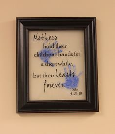 DIY - Mother's Day Frame Tutorial -- definitely gonna have to do this with my little one sometime, adorable!!