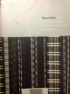 Grey areas. Representation, identity and politics in contemporary South African art, edited by Brenda Atkinson and Candice Breitz