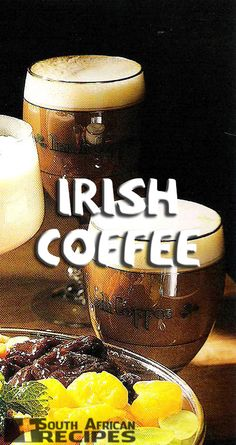 IRISH COFFEE | South African Recipes South African Braai, South African Dishes, South African Recipes, Homemade Irish Cream, Coffee Klatch, Come Dine With Me, Irish Coffee, Water Recipes, Smoothie Drinks