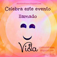 #Celebra este evento llamado ... #VIDA :) !!