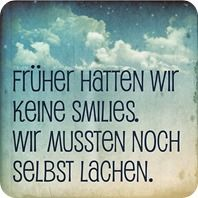 keep on smiling! Words Quotes, Me Quotes, Funny Quotes, Sayings, German Quotes, In Natura, Some Words, Sentences, In This World