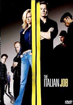 The Italian Job...I LOOOOOVE THIS MOVIE!!!