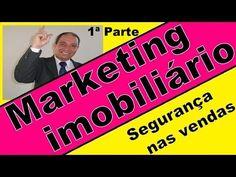 Segurança na venda de imoveis, 1ª parte, Palestras Motivacionais, Market...