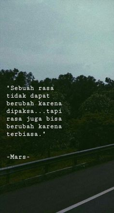 ideas quotes Indonesia Baper Deep quotes on art to make you think Words and facts. Rude Quotes, Quotes Rindu, Quotes Lucu, Cinta Quotes, Quotes Galau, Story Quotes, Mood Quotes, People Quotes, Daily Quotes