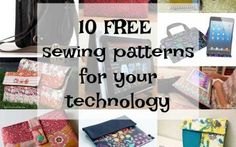 10 Free Sewing Patterns for your Technology