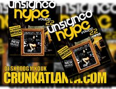 "UNSIGNED HYPE VOL 22 CRUNKATLANTA MAGAZINE Edition - CrunkAtlanta Magazine-Promo & News featured ""Tell Me"" Black Earl Ms B Team Dope (A Franz The Hybrid One Beat)"