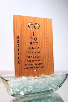 Awww...I do not need glasses to see you are entirely amazing, happy anniversary. | $10.00 Perfect for an optometrist's spouse