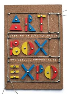 A few weeks ago on a second hand market, I found an old children's play   called 'The little carpenter'... I remember it from my childhood and found   out that it's not only fun for kids but also for creative grown ups!   I designed the flyer for the annual UCK Artbox Expo with it by making   an composition with the little hammer, wooden shapes, etc.   I photographed the whole thing and added the white text on my computer   (which is a font I made out of my own handwrinting).