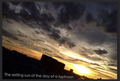 The setting sun of the day of a typhoon.2013 Early autum @ Tokyo Japan. Photo by  Utae.
