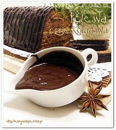 polewa czekoladowa Chocolate Fondue, Chocolate Cake, Sweets Cake, Polish Recipes, Pastry Cake, Cake Cookies, Nutella, Food To Make, Cooking Recipes