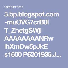 3.bp.blogspot.com -muOVG7crB0I T_ZhetgSWjI AAAAAAAANRw lhXmDw5pJkE s1600 P6201936.JPG