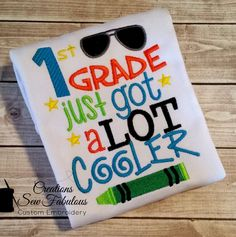 First Grade Shirt, Kindergarten Just Got A Lot Cooler, Embroidered Shirt- Kindergarten Shirt - New School Year Shirt - Boys School Shirt