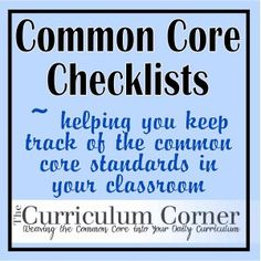 Common Core standards checklists. Make sure you are teaching all that is required by using these checklists.  Add them to your teacher planning binder (also available on the site) or separate them into your subject area planning binders (reading management binder on this site as well).  FREE!!!!