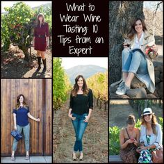 Ever wonder what you should wear to go wine tasting? I've got 10 tips to help you be your most comfortable and stylish in the wine country!