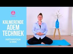 Kalmerende Ademtechniek - YouTube Yoga Gym, Yoga Fitness, Aerial Yoga, Yin Yoga, Yoga Videos, Tai Chi, Pilates, Buddha, Meditation