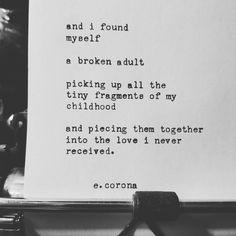 """A parent leaving, does great damage."" E.Corona #ecorona #poem #poetry #words #prose #poems #poet"