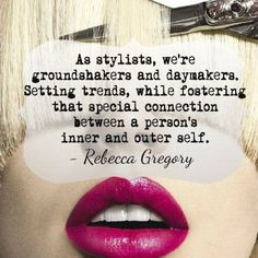 Awesome quote from Organic Salon Systems' Technical Director, Rebecca Gregory! Here's to you, daymakers! Paul Mitchell the school Reno 1600 Holcomb Ave Reno NV 89509 Cosmetology Quotes, Hairdresser Quotes, Hairstylist Quotes, Salon Quotes, Cosmetology Student, Spa, Beauty Quotes, Beauty Shop, Hair Humor