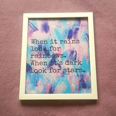 When it rains look for rainbows inspirational quote by StarrJoy16