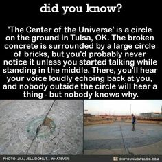 the centre of the universe. At night they also have an interactive step on light up sidewalk>> Yeah awesome! The More You Know, Good To Know, Oh The Places You'll Go, Places To Travel, Wtf Fun Facts, Creepy Facts, Random Facts, Random Stuff, Cool Facts