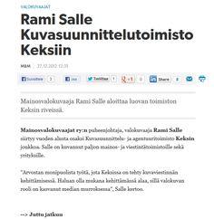 Keksi on valokuvaviestintään erikoistunut luova toimisto. Uutinen Markkinointi ja Mainonnassa loppuvuodesta 2012.
