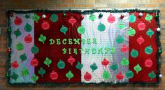 December Birthday Bulletin Board - Christmas Ornaments